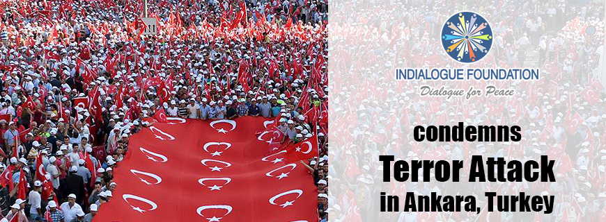 Indialogue Foundation condemns Terror Attack in Ankara, Turkey