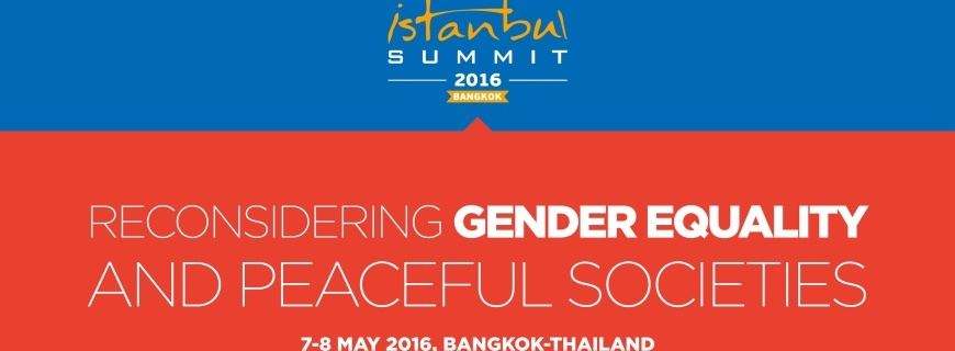 Istanbul Summit 2016: Reconsidering Gender Equality and Peaceful Societies
