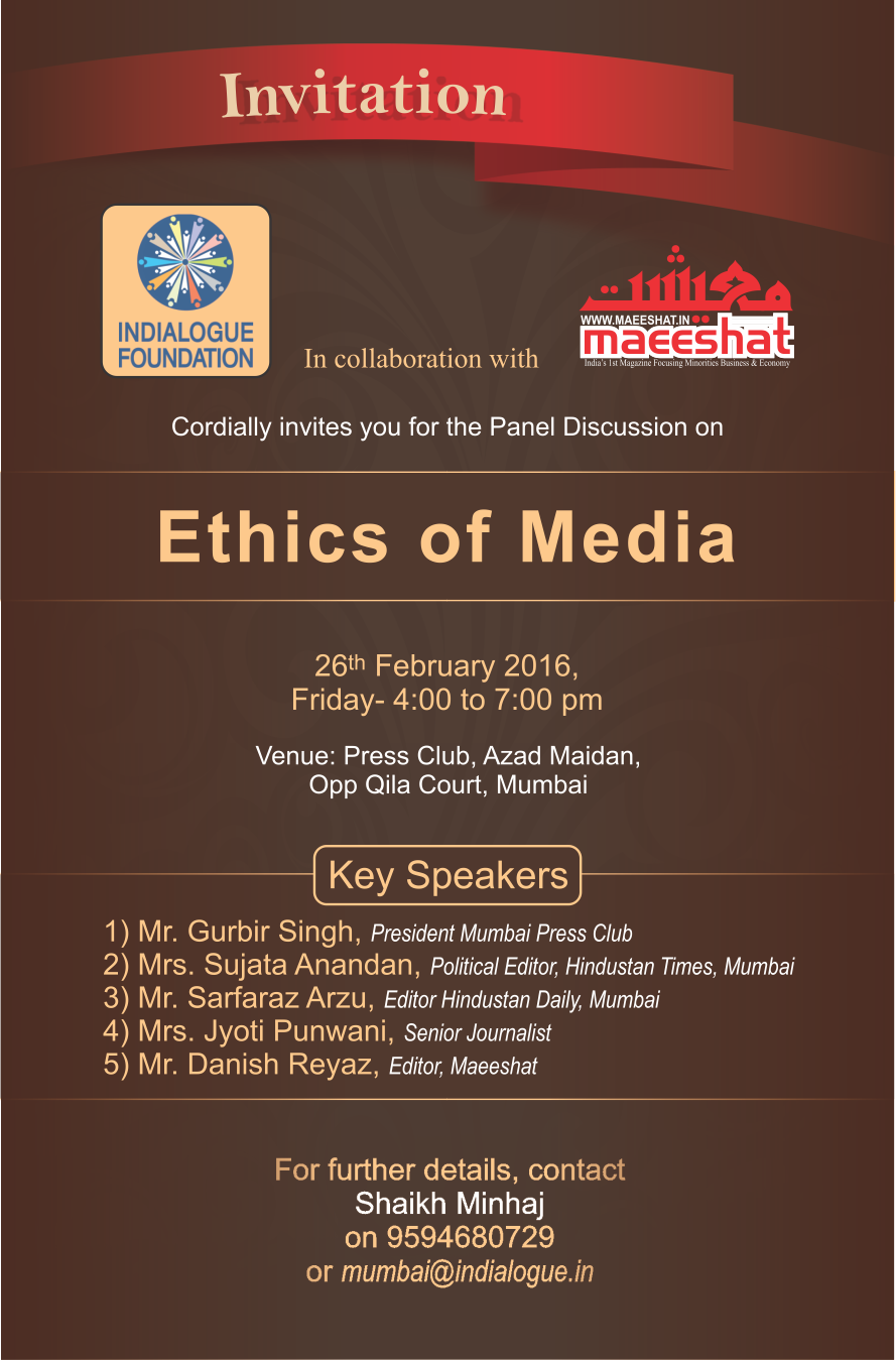 Invitation For A Panel Discussion On Ethics Of Media Indialogue