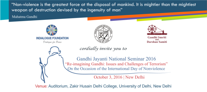 Invitation for Gandhi Jayanti National Seminar on Re-imagining Gandhi: Issues and Challenges of Terrorism