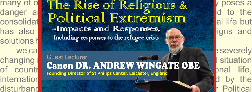 "A seminar on  ""The Rise of Religious & political extremism -Impacts and Responses, Including responses to the refugee crisis"""