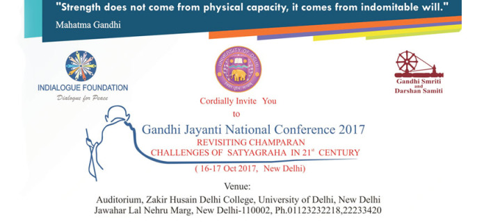 Gandhi Jayanti National Seminar 2017 On REVISITING CHAMPARAN CHALLENGES OF SATYAGRAHA IN 21st CENTURY